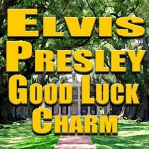 Альбом: Elvis Presley - Good Luck Charm