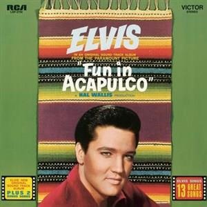 Альбом: Elvis Presley - Fun in Acapulco