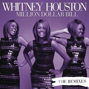 Альбом: Whitney Houston - Million Dollar Bill Remixes