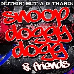 Альбом Snoop Dogg - Nuthin' But A G Thang: Snoop Doggy Dogg & Friends