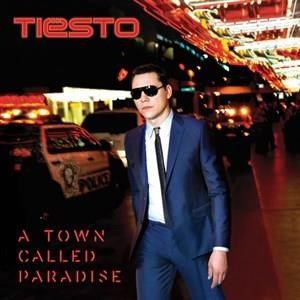 Альбом: Tiësto - A Town Called Paradise