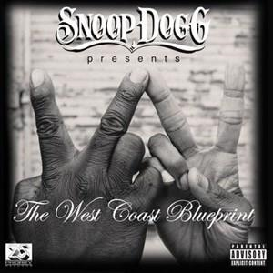 Альбом Snoop Dogg - Snoop Dogg Presents: The West Coast Blueprint