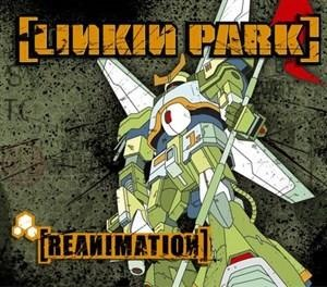 Альбом Linkin Park - Reanimation