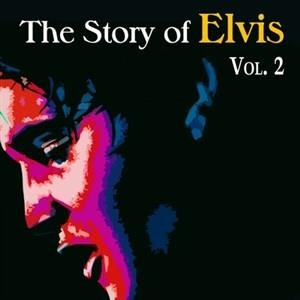 Альбом: Elvis Presley - The Story of Elvis, Vol. 2