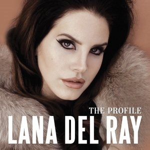 Альбом Lana Del Rey - The Profile