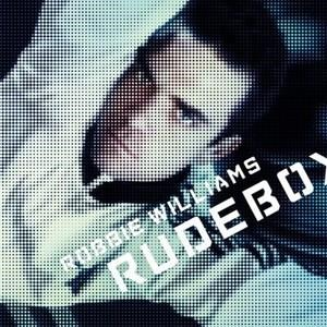Альбом: Robbie Williams - Rudebox