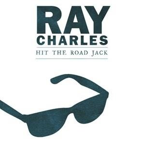 Альбом: Ray Charles - Hit The Road Jack