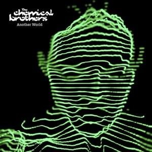 Альбом The Chemical Brothers - Another World