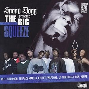 Альбом Snoop Dogg - Presents The Big Squeeze