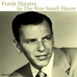 Альбом Frank Sinatra - In the Wee Small Hours