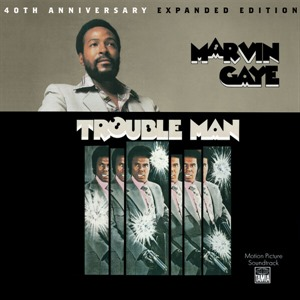 Альбом: Marvin Gaye - Trouble Man: 40th Anniversary Expanded Edition