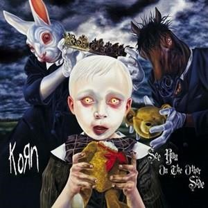Альбом: Korn - See You On The Other Side