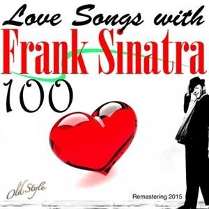 Альбом Frank Sinatra - 100 Love Songs With Frank Sinatra