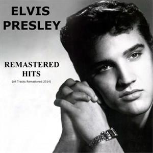 Альбом: Elvis Presley - Remastered Hits