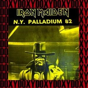 Альбом: Iron Maiden - Palladium, New York, June 29th, 1982