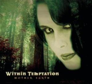 Альбом: Within Temptation - Mother Earth