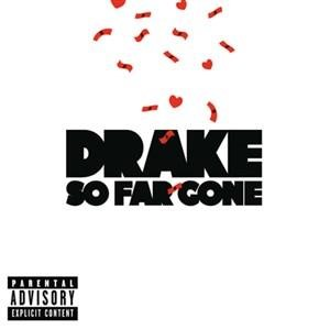 Альбом Drake - So Far Gone