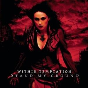 Альбом: Within Temptation - Stand My Ground