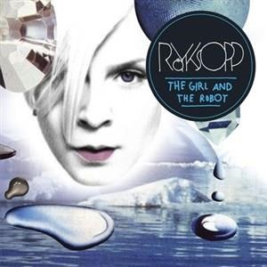Альбом: Röyksopp - The Girl And The Robot