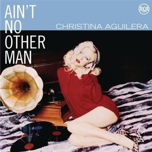 Альбом: Christina Aguilera - Dance Vault Mixes - Ain't No Other Man