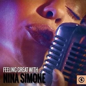 Альбом: Nina Simone - Feeling Great with Nina Simone
