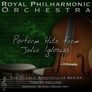 Альбом Royal Philharmonic Orchestra London - Perform Hits From Julio Iglesias
