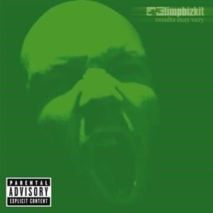 Альбом Limp Bizkit - Results May Vary