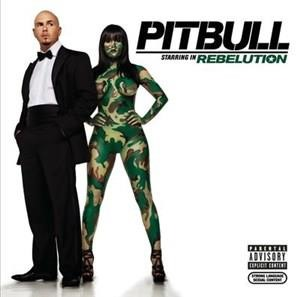 Альбом: Pit Bull - Rebelution