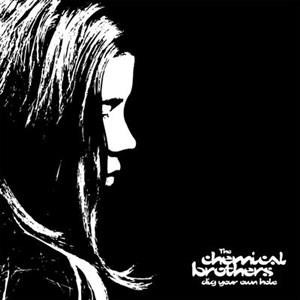 Альбом The Chemical Brothers - Dig Your Own Hole