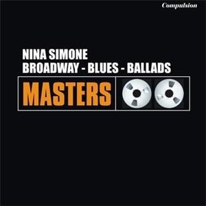 Альбом: Nina Simone - Broadway - Blues - Ballads