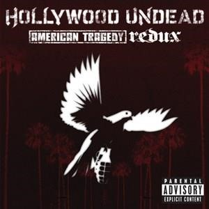Альбом Hollywood Undead - American Tragedy Redux