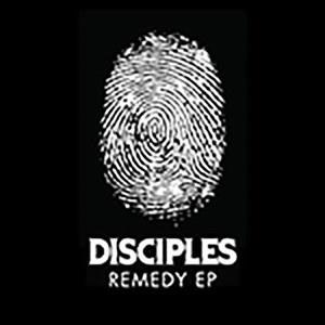 Альбом: Disciples - Remedy