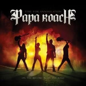 Альбом Papa Roach - Time For Annihilation... On The Record And On The Road