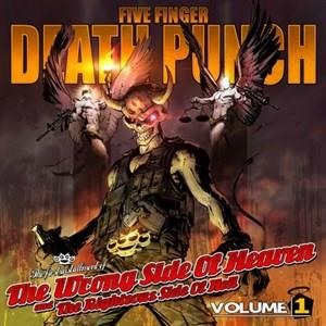 Альбом Five Finger Death Punch - The Wrong Side Of Heaven And The Righteous Side Of Hell, Volume 1
