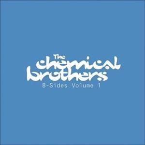Альбом The Chemical Brothers - B-Sides - Vol. 1