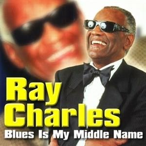 Альбом: Ray Charles - Blues Is My Middle Name