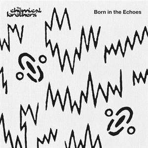Альбом The Chemical Brothers - Born In The Echoes