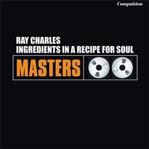Альбом: Ray Charles - Ingredients In A Recipe For Soul
