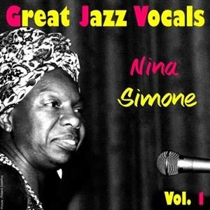 Альбом: Nina Simone - Great Jazz Vocals, Vol. 1 - Nina Simone