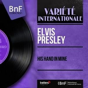 Альбом: Elvis Presley - His Hand in Mine