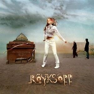 Альбом: Röyksopp - The Understanding