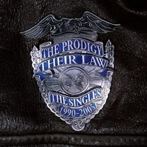 Альбом: The Prodigy - Their Law: The Singles 1990-2005