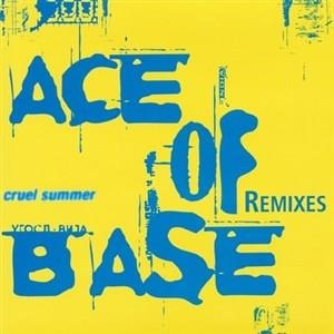 Альбом: Ace of Base - Cruel Summer