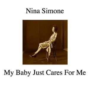 Альбом: Nina Simone - My Baby Just Cares for Me