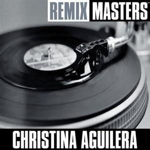 Альбом: Christina Aguilera - Remix Masters: Just Be Free