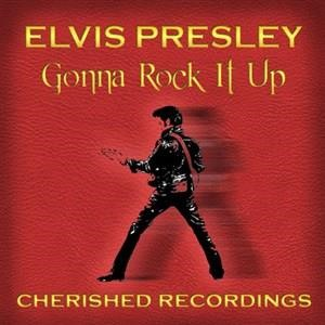 Альбом: Elvis Presley - Gonna Rock It Up