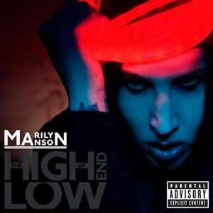 Альбом Marilyn Manson - The High End of Low
