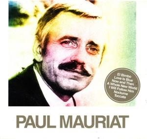 Альбом: Paul Mauriat - Now And Then