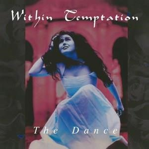 Альбом: Within Temptation - The Dance
