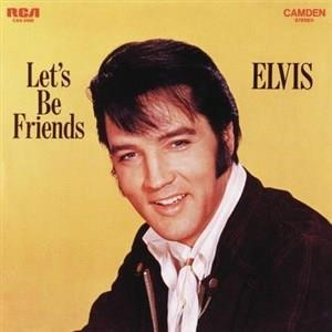Альбом: Elvis Presley - Let's Be Friends